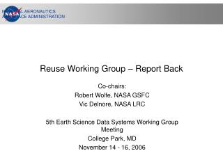 Reuse Working Group – Report Back