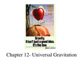 Chapter 12- Universal Gravitation