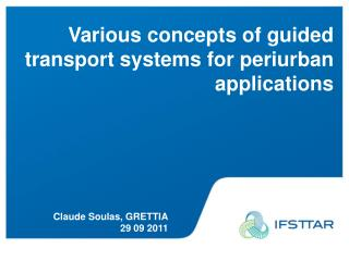 Various concepts of guided transport systems for periurban applications