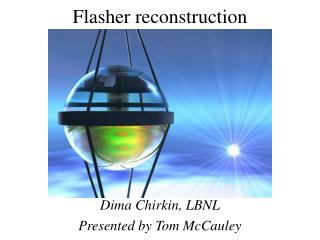 Flasher reconstruction