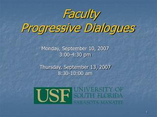 Faculty  Progressive Dialogues