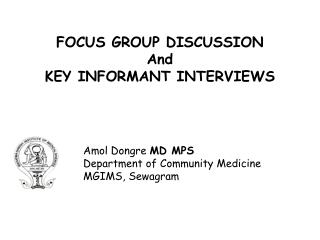 FOCUS GROUP DISCUSSION And KEY INFORMANT INTERVIEWS