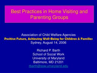 Best Practices in Home Visiting and Parenting Groups