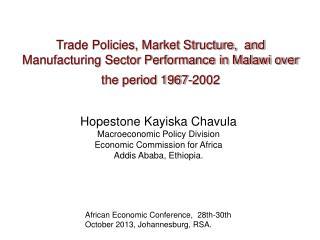 Hopestone Kayiska Chavula  Macroeconomic Policy Division Economic Commission for Africa