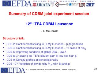 Summary of CDBM joint experiment session