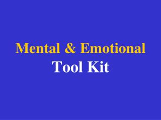 Mental & Emotional Tool Kit