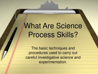 What Are Science Process Skills?