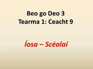 Beo go Deo 3 Tearma 1: Ceacht 9