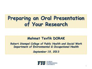 Preparing an Oral Presentation  of Your Research
