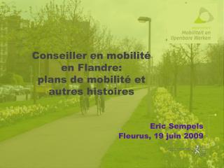 Conseiller en mobilité  en Flandre: plans de mobilité et  autres histoires