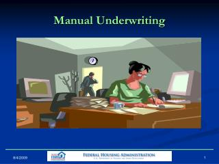 Manual Underwriting