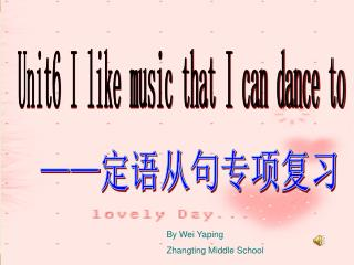 Unit6 I like music that I can dance to