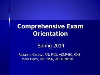 Comprehensive Exam Orientation