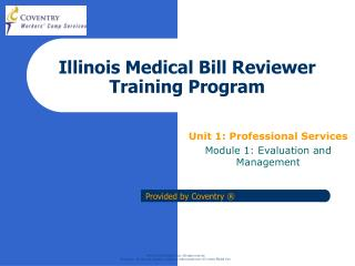 Illinois Medical Bill Reviewer Training Program