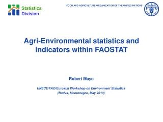 Agri -Environmental statistics and indicators within FAOSTAT