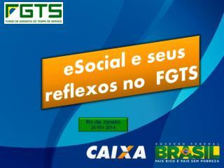 eSocial e seus reflexos no  FGTS