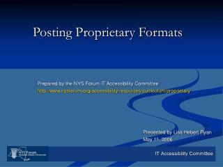 Posting Proprietary Formats