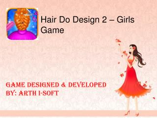 Hair Do Design 2 - Girls Game