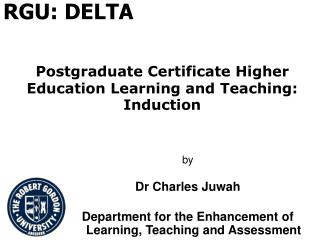Postgraduate Certificate Higher Education Learning and Teaching: Induction