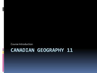 Canadian Geography 11