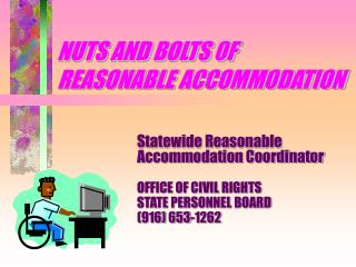 NUTS AND BOLTS OF  REASONABLE ACCOMMODATION