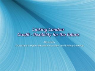 Linking London  Credit - flexibility for the future
