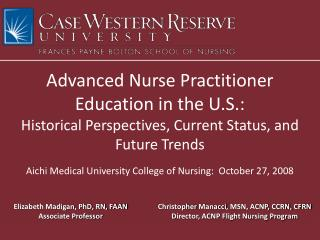 Advanced Nurse Practitioner  Education in the U.S.: