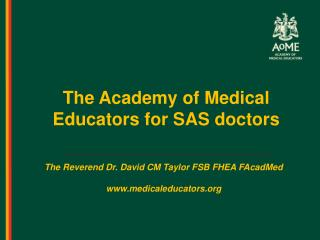 The Academy of Medical Educators for SAS doctors
