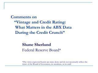 Shane Sherlund Federal Reserve Board*