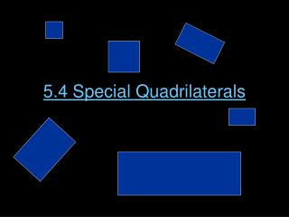 5.4 Special Quadrilaterals
