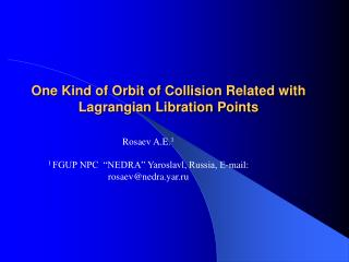 One Kind of Orbit of Collision Related with Lagrangian Libration Points
