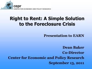 Right to Rent: A Simple Solution to the Foreclosure Crisis