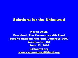 Solutions for the Uninsured