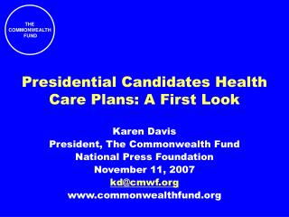 Presidential Candidates Health Care Plans: A First Look