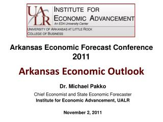 Dr. Michael Pakko Chief Economist and State Economic Forecaster