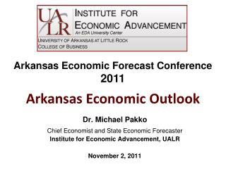 Dr. Michael Pakko Chief Economist and State Economic Forecaster