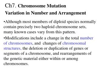 Ch7.  Chromosome Mutation Variation in Number and Arrangement