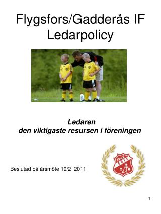 Flygsfors/Gadderås IF Ledarpolicy