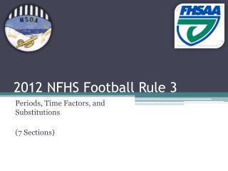 2012 NFHS Football Rule 3