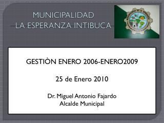MUNICIPALIDAD  LA ESPERANZA INTIBUCA