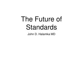 The Future of Standards
