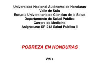 POBREZA EN HONDURAS 2011