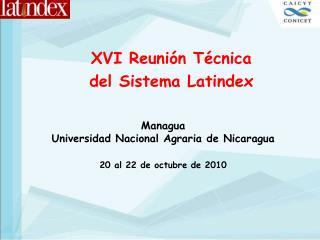 XVI Reunión Técnica del Sistema Latindex
