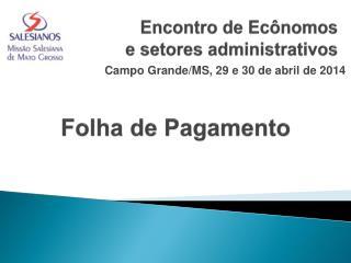 Encontro de Ec�nomos e setores administrativos