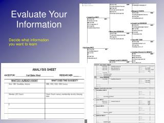 Evaluate Your Information