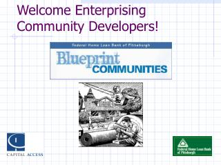 Welcome Enterprising Community Developers!