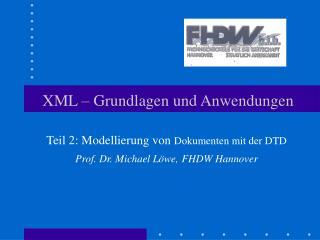 XML � Grundlagen und Anwendungen