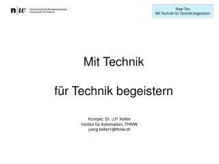 Mit Technik  für Technik begeistern