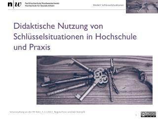 Didaktische Nutzung von Schlüsselsituationen in Hochschule und Praxis