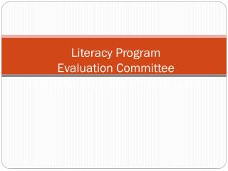 Literacy Program  Evaluation Committee Assessment Recommendations
